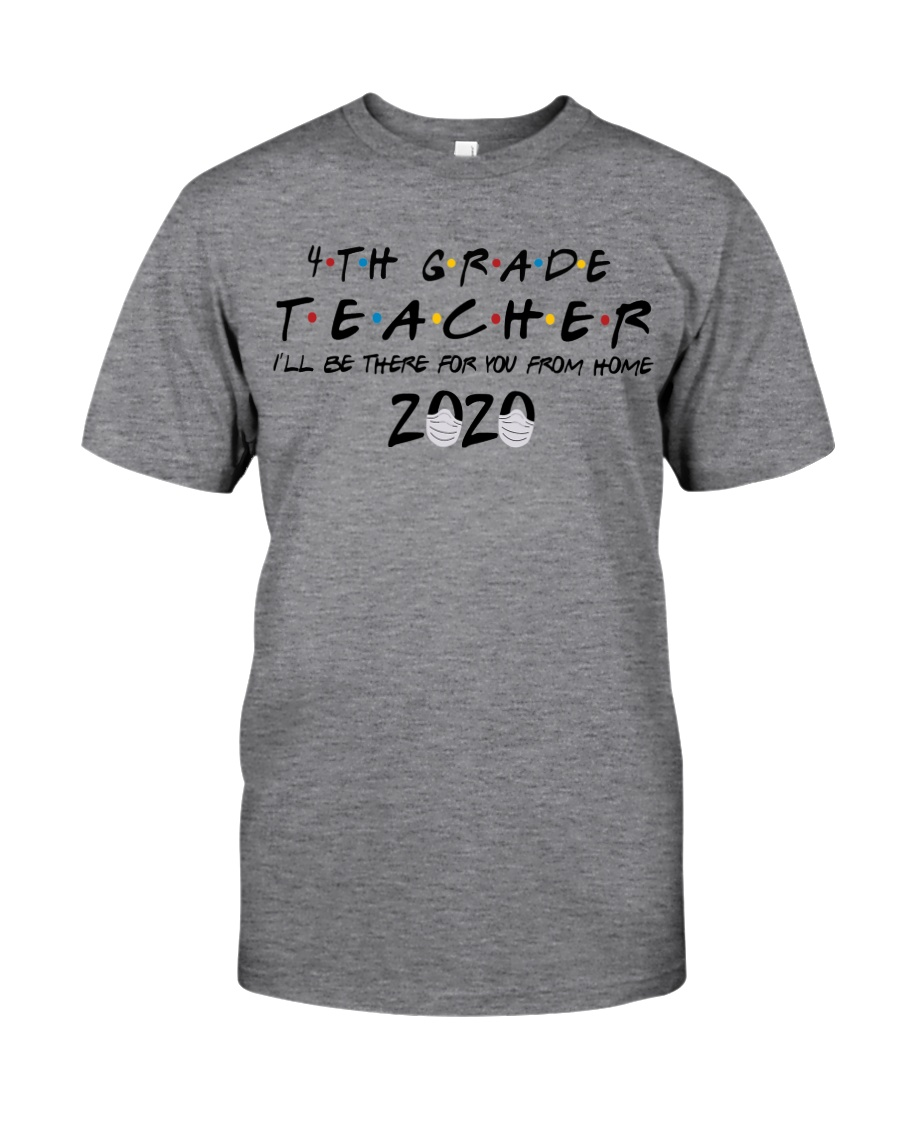 4TH GRADE BE THERE Classic T-Shirt