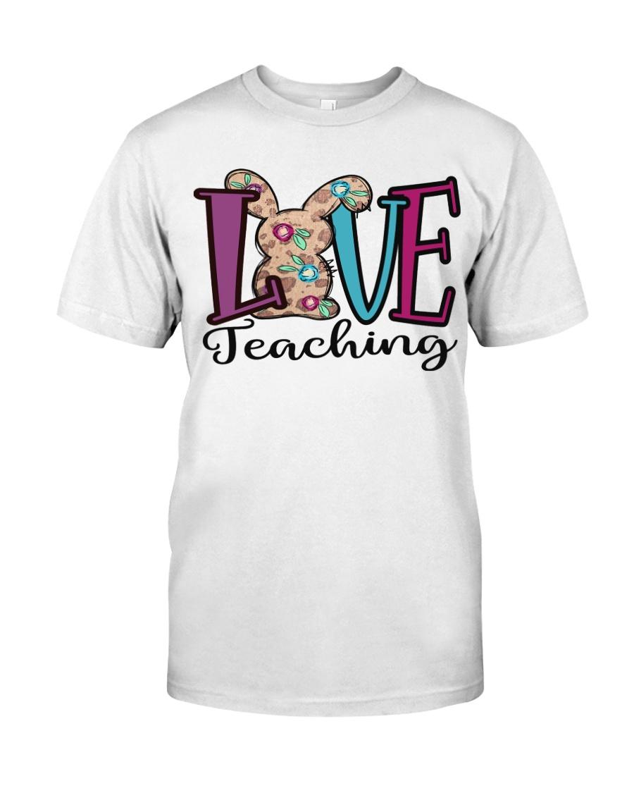 LOVE TEACHING Classic T-Shirt