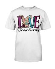 LOVE TEACHING Classic T-Shirt front