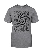 SIXTH GRADE TYPO Classic T-Shirt front