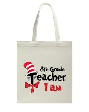 8TH GRADE TEACHER I AM Tote Bag thumbnail