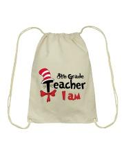 8TH GRADE TEACHER I AM Drawstring Bag thumbnail