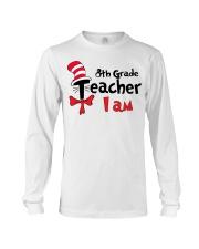 8TH GRADE TEACHER I AM Long Sleeve Tee thumbnail