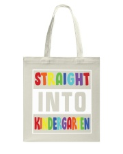 STRAIGHT INTO KINDERGARTEN Tote Bag tile