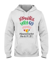 PRE-K QUARANTEACHER  Hooded Sweatshirt thumbnail