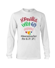 PRE-K QUARANTEACHER  Long Sleeve Tee thumbnail