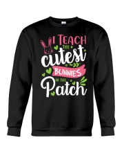 I TEACH THE CUTEST BUNNIES IN THE PATCH Crewneck Sweatshirt tile