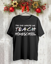 WHERE WE TEACH HOMESCHOOL Classic T-Shirt lifestyle-holiday-crewneck-front-2