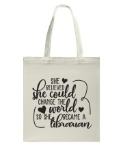 SHE BELIEVED SHE COULD CHANGE THE WORLD Tote Bag thumbnail