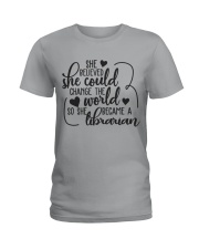 SHE BELIEVED SHE COULD CHANGE THE WORLD Ladies T-Shirt thumbnail