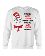 BE A MATH TEACHER Crewneck Sweatshirt thumbnail