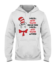 BE A MATH TEACHER Hooded Sweatshirt thumbnail