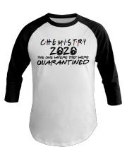 CHEMISTRY 2020 Baseball Tee thumbnail