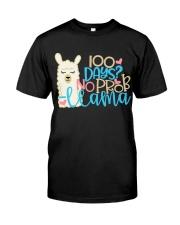 100 DAYS NO PROB-LLAMA Classic T-Shirt front