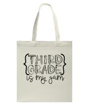 THIRD GRADE IS MY JAM Tote Bag thumbnail