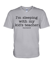 I'M SLEEPING WITH MY KID'S TEACHER V-Neck T-Shirt thumbnail