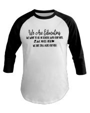 WE ARE EDUCATORS Baseball Tee thumbnail