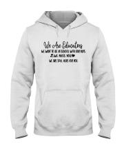 WE ARE EDUCATORS Hooded Sweatshirt thumbnail