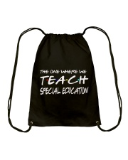 WHERE WE TEACH SPECIAL EDUCATION Drawstring Bag thumbnail