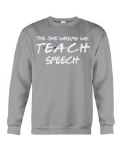 WHERE WE TEACH SPEECH Crewneck Sweatshirt thumbnail