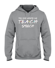 WHERE WE TEACH SPEECH Hooded Sweatshirt thumbnail