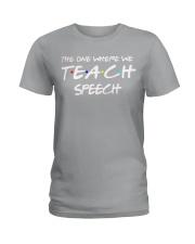 WHERE WE TEACH SPEECH Ladies T-Shirt thumbnail