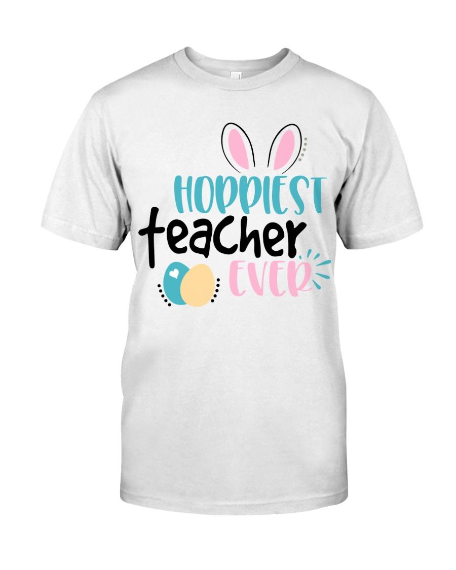 HOPPINEST TEACHER EVER Classic T-Shirt