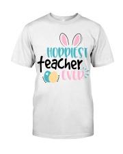 HOPPINEST TEACHER EVER Classic T-Shirt front