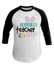 HOPPINEST TEACHER EVER Baseball Tee thumbnail
