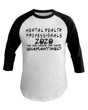 MENTAL HEALTH PROFESSIONAL Baseball Tee thumbnail