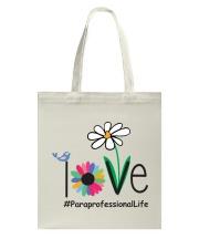 LOVE PARAPROFESSIONAL LIFE Tote Bag thumbnail