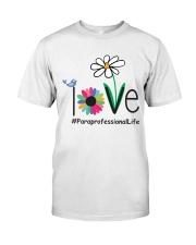 LOVE PARAPROFESSIONAL LIFE Classic T-Shirt thumbnail
