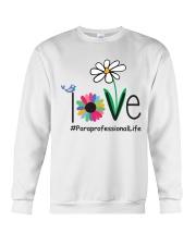 LOVE PARAPROFESSIONAL LIFE Crewneck Sweatshirt thumbnail