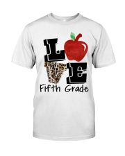 LOVE 5TH GRADE Classic T-Shirt front