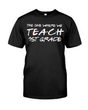 FIRST GRADE Classic T-Shirt front