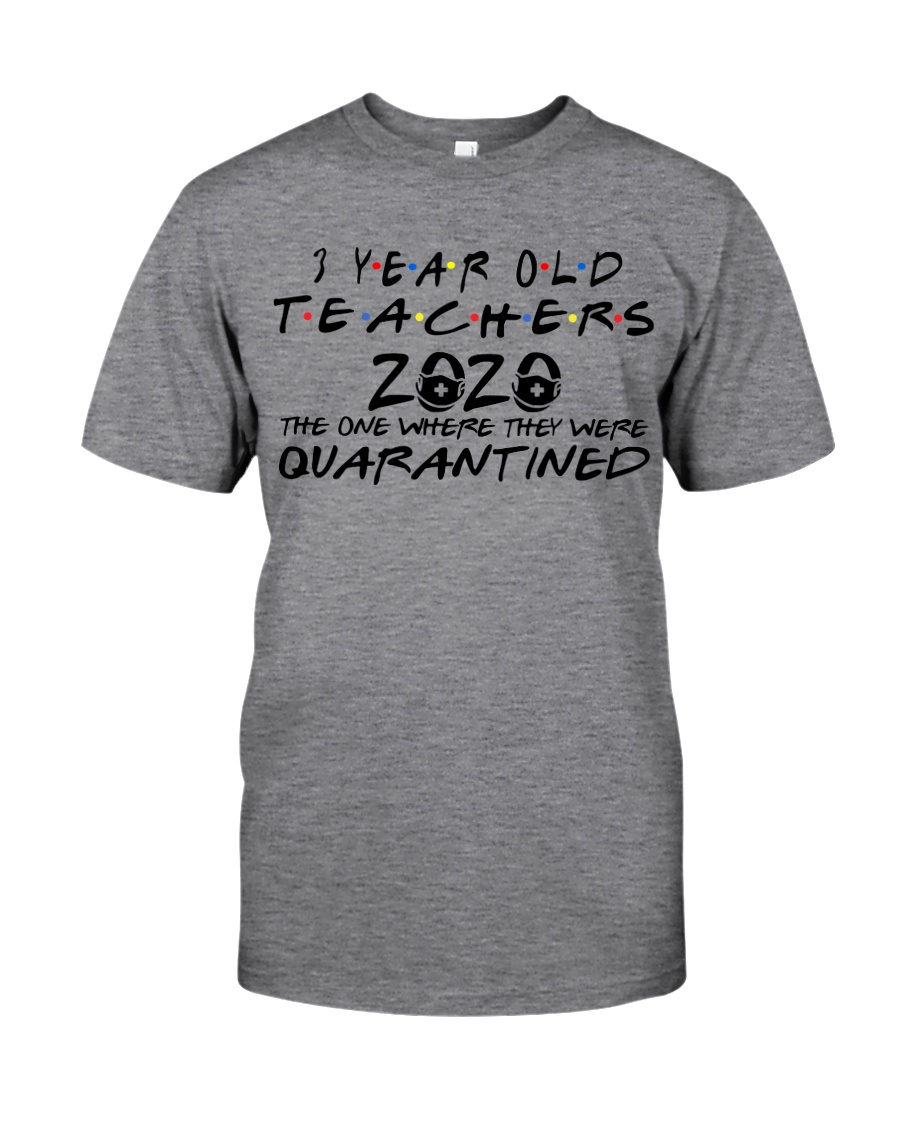 3 YEAR OLD TEACHERS Classic T-Shirt