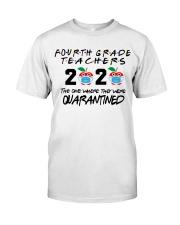 4TH GRADE TEACHER Classic T-Shirt front