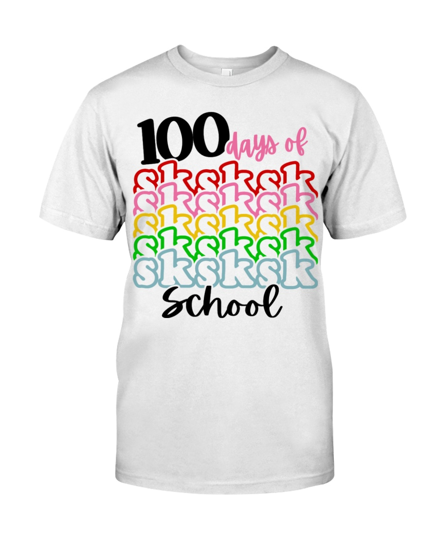 100 DAYS OF SK SCHOOL Classic T-Shirt