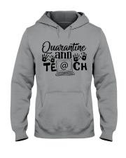 QUARANTINE AND TEACH Hooded Sweatshirt thumbnail