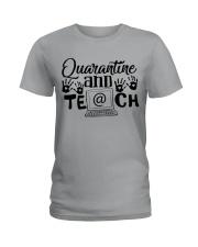QUARANTINE AND TEACH Ladies T-Shirt thumbnail