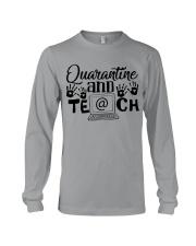 QUARANTINE AND TEACH Long Sleeve Tee thumbnail