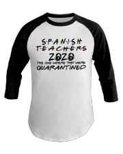 SPANISH TEACHERS Baseball Tee thumbnail