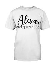 ALEXA - END QUARANTINE Classic T-Shirt thumbnail