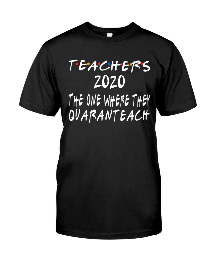 TEACHERS QUARANTEACH Classic T-Shirt