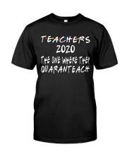 TEACHERS QUARANTEACH Classic T-Shirt front