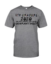 8TH GRADERS Classic T-Shirt front