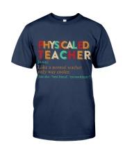 PE TEACHER DEFINITION Classic T-Shirt front