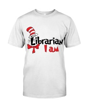 LIBRARIAN I AM Classic T-Shirt front