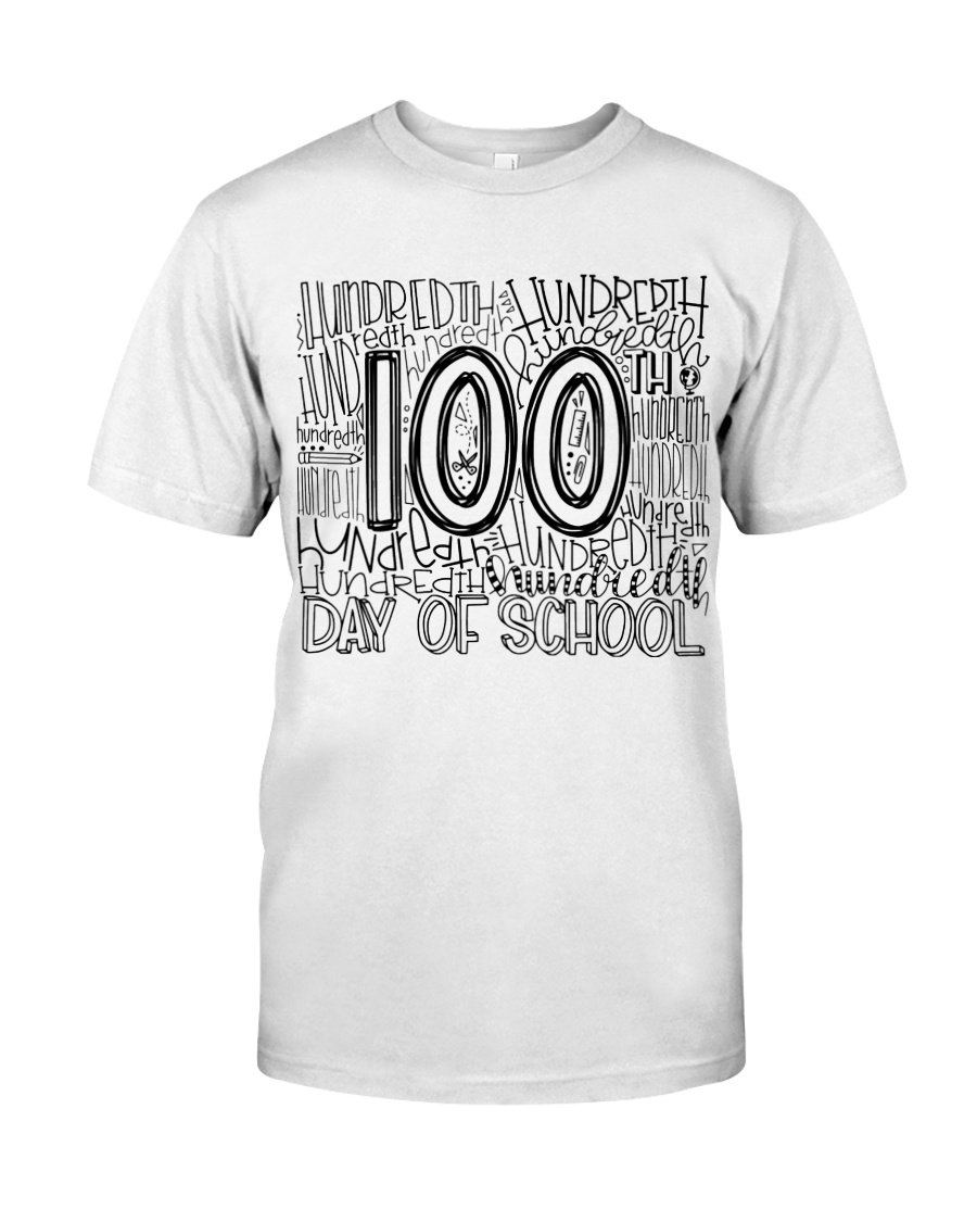 100TH DAY OF SCHOOL Classic T-Shirt