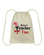 RETIRED TEACHER I AM Drawstring Bag thumbnail